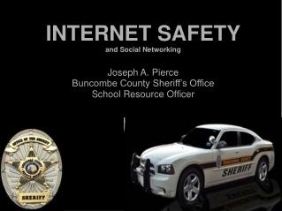 INTERNET SAFETY and Social Networking
