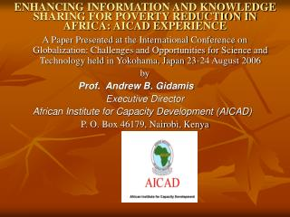 ENHANCING INFORMATION AND KNOWLEDGE SHARING FOR POVERTY REDUCTION IN AFRICA: AICAD EXPERIENCE