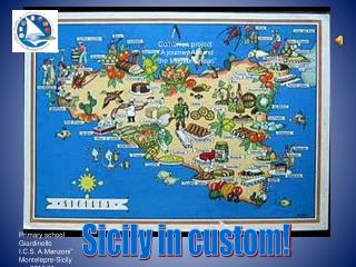 Sicily in custom!