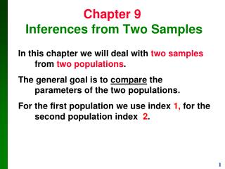 Chapter 9     Inferences from Two Samples