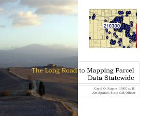 The Long Road  to Mapping Parcel Data Statewide