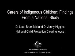 Carers of Indigenous Children: Findings From a National Study