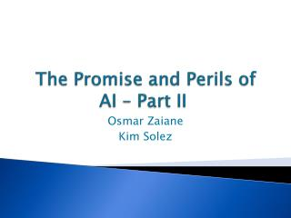 The Promise and Perils of AI – Part II