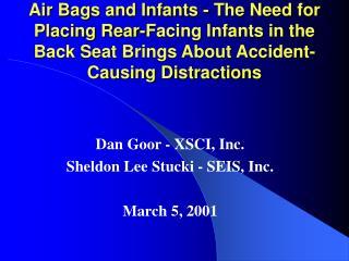 Dan Goor - XSCI, Inc. Sheldon Lee Stucki - SEIS, Inc. March 5, 2001
