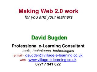 Making Web 2.0 work for you and your learners