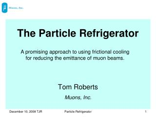 The Particle Refrigerator