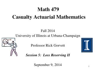 Math 479  Casualty Actuarial Mathematics