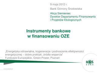 Instrumenty bankowe  w finansowaniu OZE