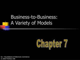 Business-to-Business:  A Variety of Models