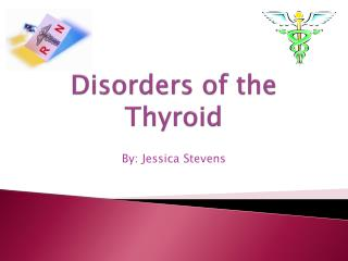 Disorders of the Thyroid
