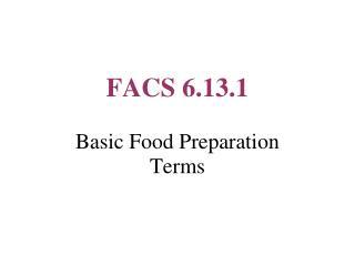 FACS 6.13.1