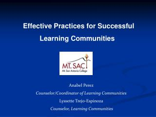 Effective Practices for Successful       Learning Communities
