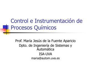 Control e Instrumentaci n de Procesos Qu micos