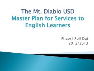 The Mt.  Diablo USD  Master Plan for Services to English Learners