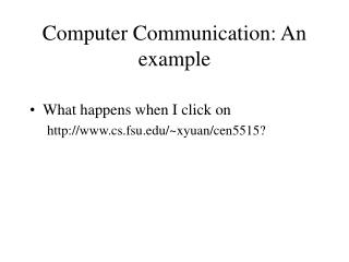 Computer Communication: An example