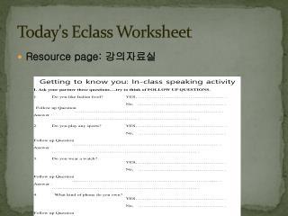 Today's Eclass Worksheet
