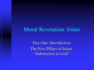 Moral Revelation: Islam
