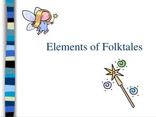 Elements of Folktales