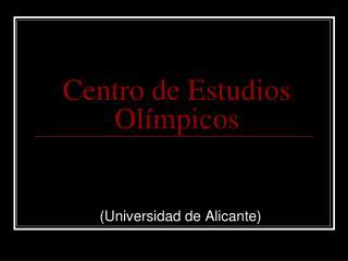 Centro de Estudios Ol mpicos