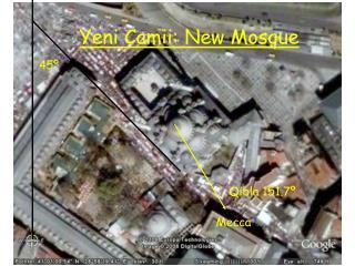 Yeni Camii: New Mosque