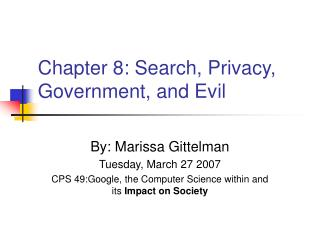 Chapter 8: Search, Privacy, Government, and Evil