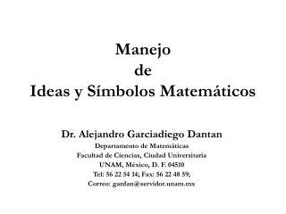Manejo de Ideas y Símbolos Matemáticos