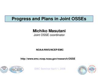 Michiko Masutani Joint OSSE coordinator