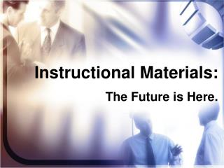 Instructional Materials: