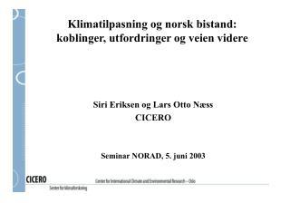 Klimatilpasning og norsk bistand:  koblinger, utfordringer og veien videre