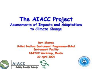 The AIACC Project Assessments of Impacts and Adaptations to Climate Change