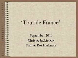 �Tour de France�