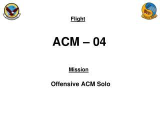ACM – 04