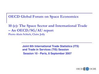 Joint 8th International Trade Statistics (ITS)  and Trade in Services (TIS) Session
