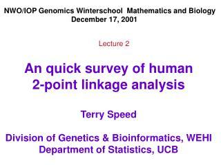 NWO/IOP Genomics Winterschool  Mathematics and Biology