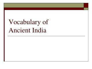 Vocabulary of  Ancient India