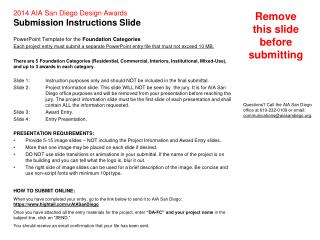 2014 AIA San Diego Design Awards Submission Instructions Slide