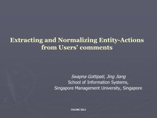 Extracting and Normalizing Entity-Actions from Users' comments