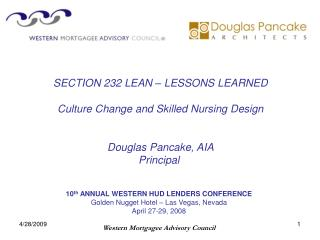 10 th  ANNUAL WESTERN HUD LENDERS CONFERENCE Golden Nugget Hotel – Las Vegas, Nevada