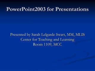 PowerPoint2003 for Presentations