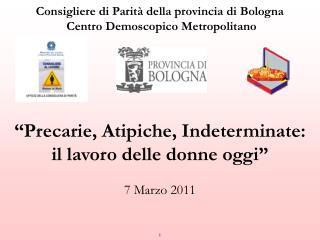 Consigliere di Parità della provincia di Bologna  Centro Demoscopico Metropolitano