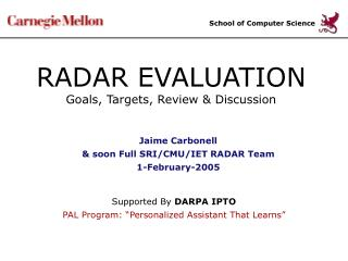 RADAR EVALUATION Goals, Targets, Review & Discussion