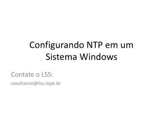 Configurando NTP em um Sistema Windows