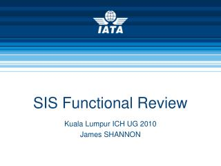 SIS Functional Review