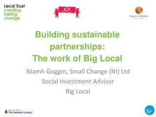 Building sustainable partnerships:  The work of Big Local