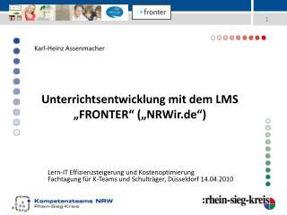 """Unterrichtsentwicklung mit dem LMS """"FRONTER"""" (""""NRWir.de"""")"""