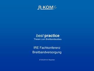 best  practice  Thesen zum Breitbandausbau