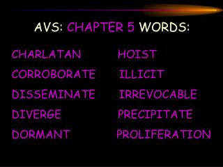 AVS:  CHAPTER 5  WORDS: