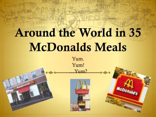 Around the World in 35 McDonalds Meals