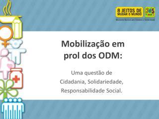 Mobilização em  prol dos ODM: