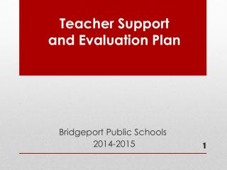 Teacher Support  and Evaluation Plan